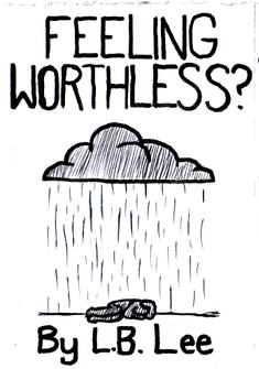 Feeling Worthless?