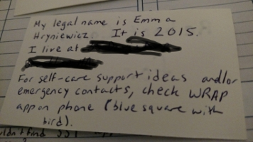 Back of General Card: My legal name is Emma Hryniewicz. It is 2015. I live at [redacted home address]. For self-care support ideas and/or emergency contacts, check WRAP app on phone (blue square with bird).